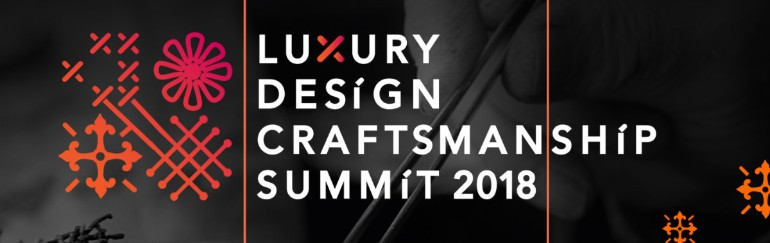 Meet The Art and Speakers of Design and Craftsmanship craftsmanship Meet The Art and Speakers of Luxury Design and Craftsmanship Summit Discover The Art and Speakers of Luxury Design and Craftsmanship Summit