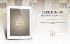 100 Dining Room Ideas – The Ultimate E-Book For Dining Room Design